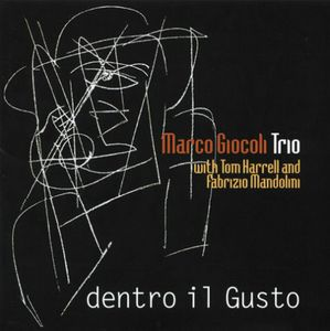 Giocoli, Marco Trio : Dentro Il Gusto [Import]