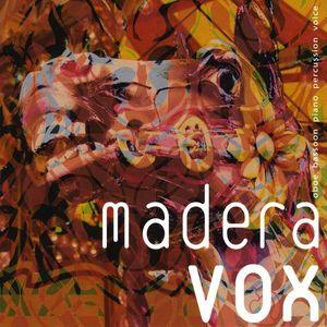 Madera Vox