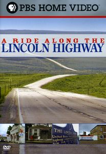 A Ride Along the Lincoln Highway