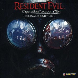 Resident Evil: Operation Raccoon City (Original Soundtrack)