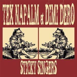 Sticky Singers [Import] , Tex Napalm & Dero, Dimi
