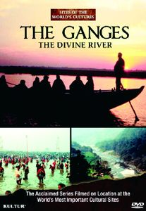 The Ganges: The Divine River