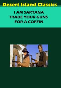 I Am Sartana, Trade Your Guns for a Coffin