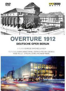 Overture 1912: Deutsche Oper Berlin