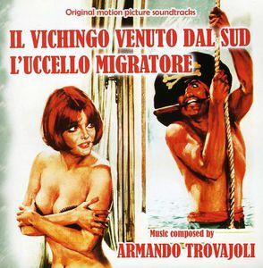 Trovajoli, Armando : Il Vichingo Venuto Dal Sud/ L'uccello Migratore [Import]