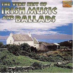 Very Best Of Irish Music and Ballads