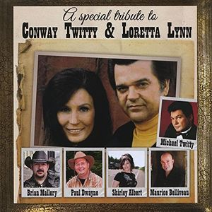 Special Tribute To Conway Twitty and Loretta Lynn