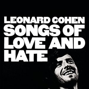 Songs Of Love & Hate [Import] , Leonard Cohen
