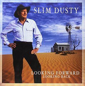 Looking Forward Looking Back [Import] , Slim Dusty