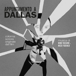 Appuntamento A Dallas (Objective Murder) (Original Soundtrack)