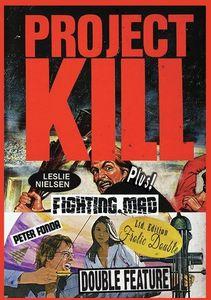 Project Kill/ Fighting Mad