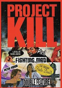 Project Kill/ Fighting Mad