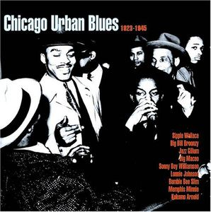 Chicago Urban Blues 1923-1945