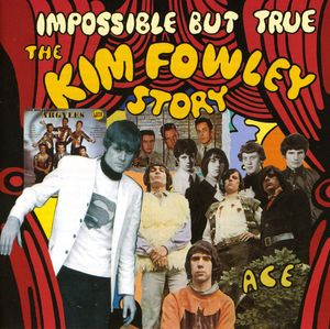 Impossible But True: Kim Fowley Story /  Various [Import]