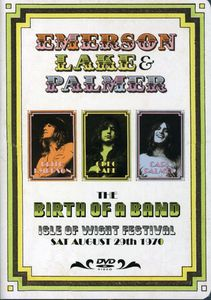 The Birth of a Band: Isle of Wight Festival 1970 - Emerson, Lake & Palmer
