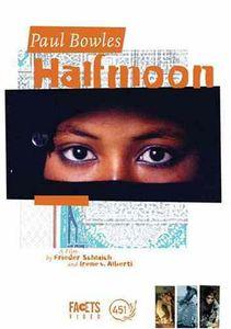 Paul Bowles: Half Moon