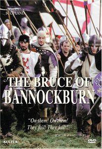 The Heroes of Scotland: The Bruce of Bannockburn