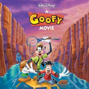 A Goofy Movie (Original Soundtrack) [Import]