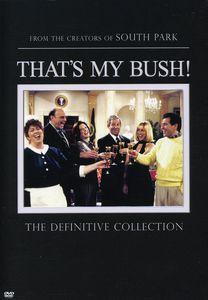 That's My Bush