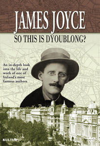 James Joyce: So This Is Dyoublong