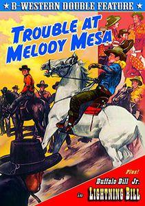 Trouble at Melody Mesa /  Lightning Bill