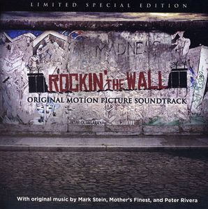 Rockin' the Wall (Original Soundtrack)