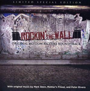 Rockin' the Wall (Original Soundtrack)