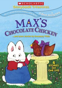Max's Chocolate Chicken...And More Stories by Rosemary Wells