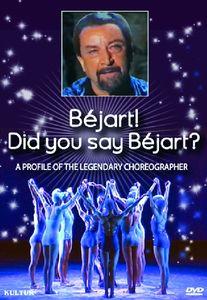 Béjart! Did You Say Béjart?