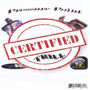 Certified Trill