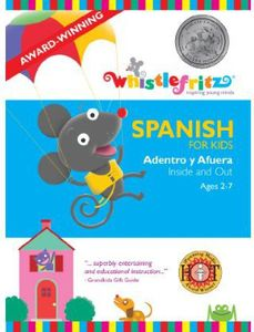 Spanish for Kids: Adentro y Afuera (Inside & Out)