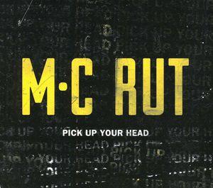 Pick Up Your Head [Explicit Content]