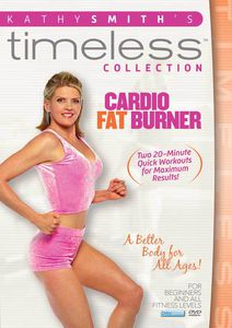 Kathy Smith Timeless Collection: Cardio Fat Burner