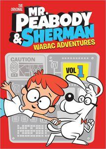 The Original Mr. Peabody & Sherman WABAC Adventures: Volume 1