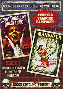 Grindhouse Double Feature: Count Draculas Great Love /  Maneater of Hydra