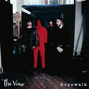 Ropewalk [Import] , The View