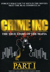 Crime Inc.: The True History of the Mafia: Part I [Import]