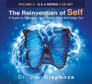 Reinvention Of Self: A Guide To Changing Your Reality From Inside Out