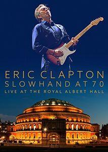 Slowhand at 70: Live at the Royal Albert Hall