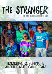 Stranger: Immigrants Scripture & American Dream