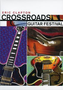 Crossroads Guitar Festival [Import]