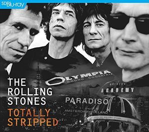 The Rolling Stones: Totally Stripped
