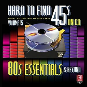 Hard To Find 45s On Cd vol.15 - 80's Essentials