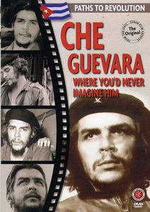 Che Guevara: Where You'd Never Imagine Him