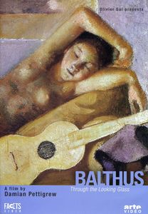 Balthus: Through the Looking Glass