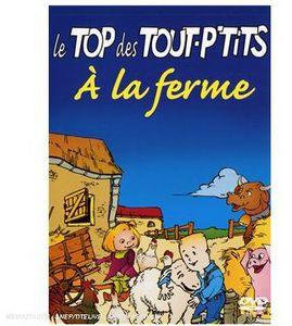 Le Top Des Tout P'tits a la Ferme [Import]