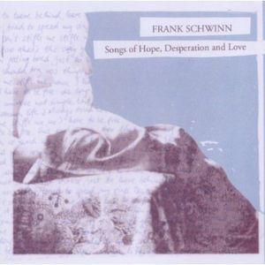 Songs of Hope Desperation & Love