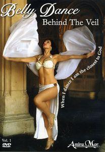 Amira Mor: Belly Dance Behind the Veil