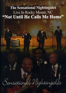 Not Until He Calls Me Home
