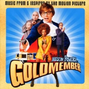 Austin Powers in Goldmember (Original Soundtrack) [Import]